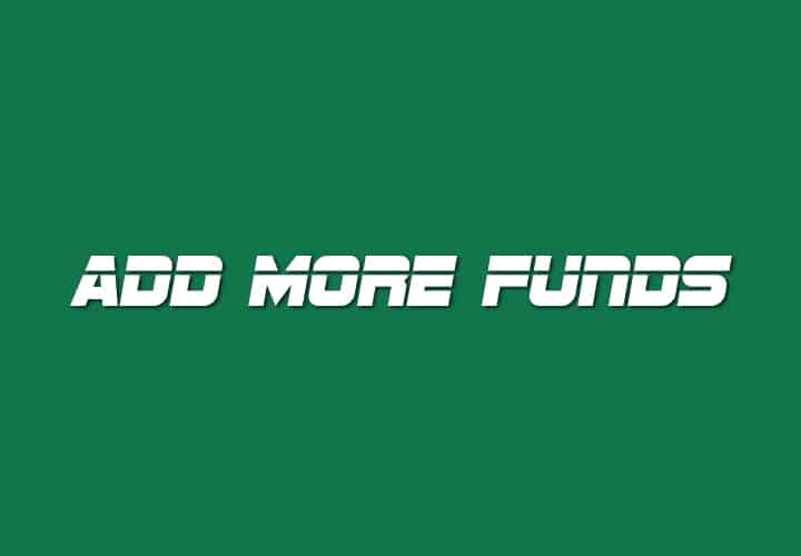 Add More Funds