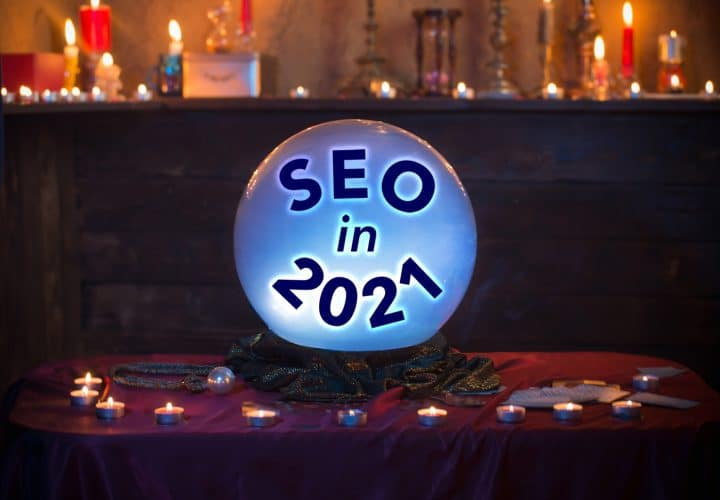 SEO in 2021 Outlook